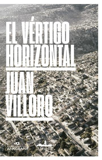 El vértigo horizontal. Juan Villoro